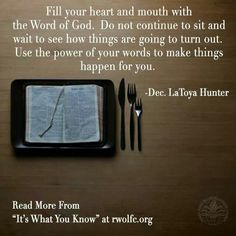 Fill your headf and mouth with the word of God... @latoyajoneshunt