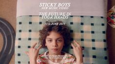 STICKY BOYS - The Future in Your Hands (Official Video)