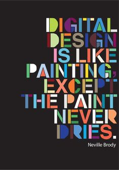 Neville Brody Quote on Behance