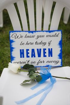 """""""We know you would be here today if heaven weren't so far away."""" Leave a sweet note and a rose on empty chairs to honor loved ones at your wedding. {@andreabibeault}"""
