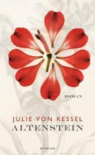 """Leserunde zu """"Altenstein"""" von Julie von Kessel aus dem Kindler Verlag. Jetzt mitmachen & gewinnen!"""