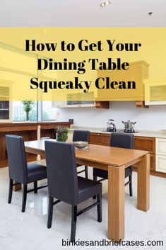 How to deep clean your dining table Deep Cleaning, Spring Cleaning, Dining Room Table, Dining Bench, Steamer, New Toys, Home Organization, Vegan Recipes, Briefcases