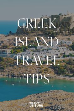 If you are planning a #vacation to the #GreekIslands you can find some great #traveltips here. Click to see where and what you should do when traveling to these #islands. #Travel #IslandTravel #TravelIdeas | Travel + Leisure