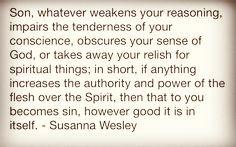 Susanna Wesley's Quote