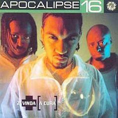 Apocalipse 16 2° Vinda, A Cura 2000 Download - BAIXE RAP NACIONAL