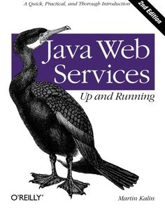 Java Web Services: Up and Running: A Quick, Practical, an...