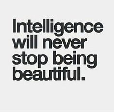 Intelligence!