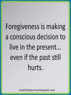 50 Best Quotes To Remind You That Forgiveness Makes You Stronger - 50 Best Forgiveness Quotes To Set Your Soul Free And Move Forward In Life Past Quotes, Now Quotes, Great Quotes, Quotes To Live By, Life Quotes, Inspirational Quotes, Forgive Quotes, Awesome Quotes, People Quotes
