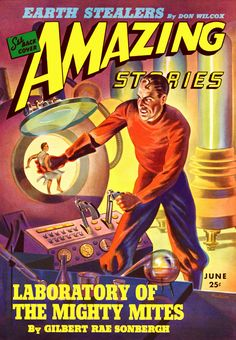 Sci Fi Amazing Stories Featuring The Laboratory Of The Mighty Mites