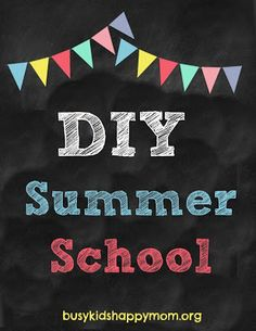 DIY Summer School - ideas for just 20 minutes a day.  A little math, reading, writing, thinking, creating, and fun!  Stop the summer slide.