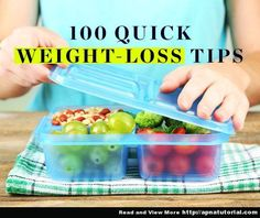 Weight Loss Tips, 100 Quick Weight-Loss Tips