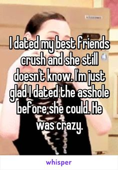 I am dating my friends crush