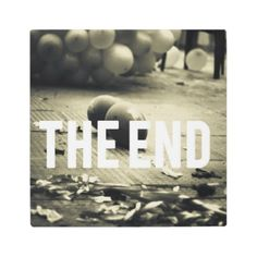 The End Metal Print - party gifts gift ideas diy customize