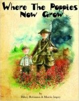 Where The Poppies Now Grow ... I recommend beautifully written and illustrated.