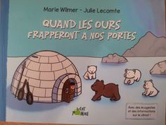 Quand les ours frapperont à nos portes   Texte de Marie WILMER et illustrations de Julie LECOMTE   Editions Vertpomme, mars 2014.  (Dès 4 ans)