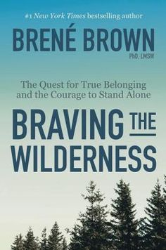 Brené Brown's Braving the Wilderness No. 7 No. 9 on the NYT Non-fiction Advice Bestseller list on Nov 12, 2017