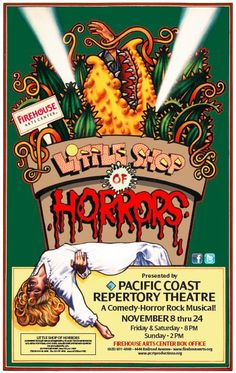 Little Shop of Horrors. Pacific Coast Repertory Theatre.