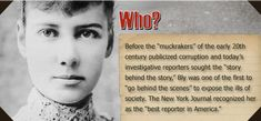 Nellie Bly was the pen name of American journalist Elizabeth Cochrane Seaman. She was also a writer, industrialist, inventor, and a charity worker who was widely known for her record-breaking trip around the world in 72 days, in emulation of Jules Verne's fictional character Phileas Fogg, and an exposé in which she faked insanity to study a mental institution from within. She was a pioneer in her field, and launched a new kind of investigative journalism