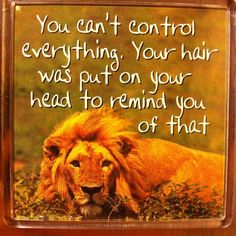 Can't control everything.