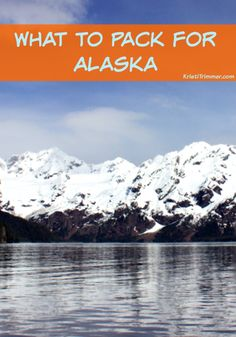 What to Pack for Alaska