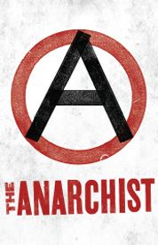 The Anarchist - Previews Begin November 13 at the John Golden Theatre