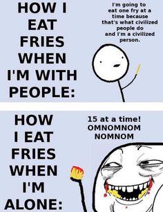 I like fries.