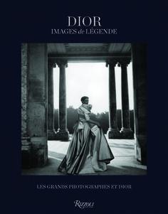 Dior : Images de légende http://www.vogue.fr/culture/a-lire/diaporama/10-beaux-livres-de-mode/18191/image/991009#!dior-images-de-legende-livre