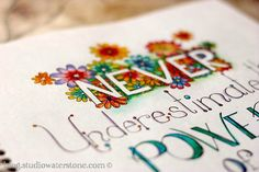 never underestimate the power of you. from studio waterstone