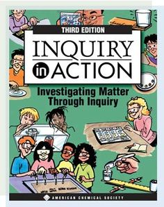 """Inquiry to Action is a free curriculum consisting of """"a 470-page resource of guided, inquiry-based activities that covers basic chemistry concepts along with the process of scientific investigation"""" suitable for grades 3-8."""