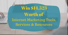 Win $14,523 Worth of Internet Marketing Tools, Services and Resources!