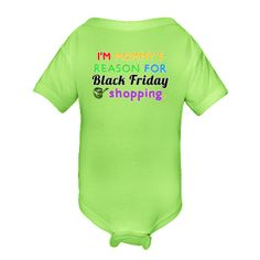 I'm mommy's reason for Black Friday shopping. Personalized Key Lime Green Infant Creeper $16.99
