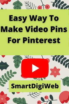 Easy Way To Make Video Pins For Pinterest In this video, I show you step by step an easy way to make video pins for Pinterest with Canva.com in 2021. Made Video, Social Media Marketing, Videos, Easy, How To Make