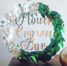 Flower Crown Bar Sign - designed and made by Emily Brindley Flower Crowns have…