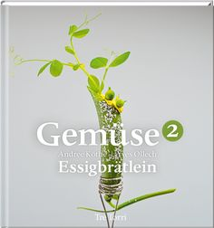 EBook Essigbrätlein: Unsere Rezepte Author Andree Koethe and Yves Ollech Kill Bill, Best Cookbooks, Cactus Plants, Herbs, Food, Terminator 2, Author, Cooking, Movie