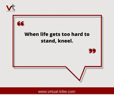 When life gets too hard to stand, kneel.😊😇🙏  #VirtualLove #VirtualTribe #SafeAtHome #StoptheSpread Virtual Assistant Services, Key To Happiness, Comfort Zone, Happy, Life, Contentment, Happiness