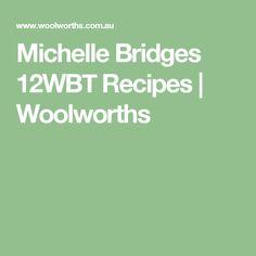 Michelle Bridges 12WBT Recipes | Woolworths