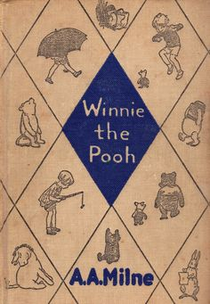 """Pu, der Bär"" von A. Milne - Datum unbekannt ---- ""Winnie the Pooh"" by A. - date unknown - Maurice Sendak, Winnie The Pooh, Vintage Book Covers, Vintage Children's Books, Childhood Images, Childhood Memories, Inspirational Books, Children's Literature, Children's Book Illustration"
