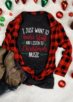 I Just Want To Bake Stuff And Listien To Christmas Music T-Shirt Tee - Black T-shirts - Christmas Listen To Christmas Music, Home T Shirts, Christmas Shirts, Christmas Outfits, Christmas Clothing, Xmas Shirts, Christmas Crafts, Shirt Designs, T Shirts For Women