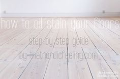 how to oil stain your floors