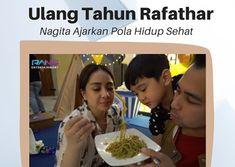 Ulang Tahun Rafathar, Nagita Ajarkan Pola Hidup Sehat Entertainment, Blog, Blogging, Entertaining