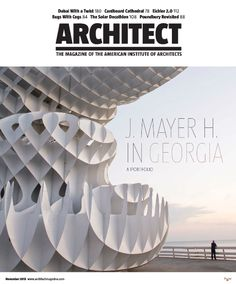 Architect: The maganize of the American Institute of Architects. Nº November Hemeroteca Architectural Design Magazine, Architect Magazine, Decathlon, November 2013, Graphic Design Inspiration, Book Design, Architecture Design, Cathedral, Ceiling Lights