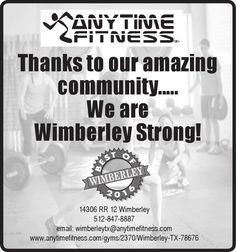 Thanks to our amazing community.....  We are Wimberley Strong!    www.anytimefitness.com/g... | Anytime Fitness - Wimberley, TX #texas #SanMarcosTX #shoplocal #localTX