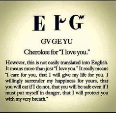 "Cherokee for ""I Love You"" Native American Prayers, Native American Spirituality, Native American Cherokee, Native American Symbols, Native American History, American Indians, Cherokee Indians, Native American Sayings, Native American Zodiac"