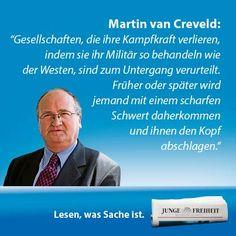 """Professor Martin van Creveld, einer der weltweit führenden Militärtheoretiker, geht in seinem Forum-Artikel """"Schmusekatzen"""" hart mit den westlichen Armeen ins Gericht. (JF 33/14)"""