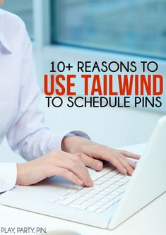 Blogging Tips | Pinterest | If you're a blogger or small business owner, you're going to want to read these 10 reasons to use Tailwind for scheduling pins. Such great tips for saving time and earning more money through Pinterest traffic!