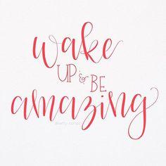 Wake up & be amazing - hand lettering - 1/30 #letteringwithpositivity #wakeupandbeamazing ☀️ #leftyscriptbrushes