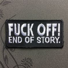 F off End of story Patch Embroidered Iron On Patches sew on patches Punk patch