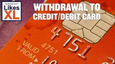 LIKESXL WITHDRAWAL TO CREDIT/DEBIT CARDS (Not only Europacard)  For those who prefer having withdrawals to their credit or debit card that option is available.  Under normal circumstances your credit card or debit card has an Iban and Bic account number associated with your account.   1. Call your credit/debit card company and ask them if your  account has one.  2. Let them know that you want to have money sent to your debit or credit card account. Ask them for the the account number to use…