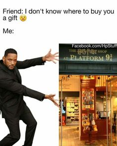 Me all day everyday. A couple of friends have already told me that they would just get me harry potter things for christmas and my birthday from now on