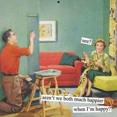 """You know what they say, """"Happy Wife, Happy Life!"""" Anne Taintor stationary and accessories on sale this Saturday, August 13 at our Storewide Summer Sale. Stop by and stock up! 9 am to 4 pm. See you there. (Image via Anne Taintor) Vintage Humor, Retro Humor, Retro Funny, Vintage Soul, Vintage Cards, Vintage Ladies, Anne Taintor, Happy Wife, Im Happy"""